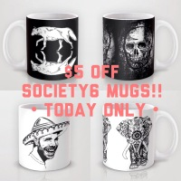 $5 OFF SOCIETY6 MUGS TODAY ONLY!